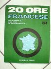 DISPENSA 20 ORE FRANCESE CORSI LINGUE CON DISCHI n. 51 ed. ZANASI anni 60-70