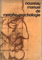 NOUVEAU MANUEL DE MORPHO-PSYCHOLOGIE PAR LE DR CORMAN AUX ÉDITIONS STOCK 1967 EA