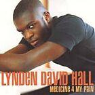 Lynden David Hall: Medicine 4 My Pain CD
