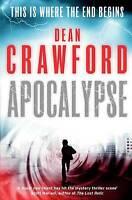 Apocalypse, Dean Crawford, Very Good condition, Book