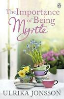 The Importance of Being Myrtle, Ulrika Jonsson, Good condition, Book