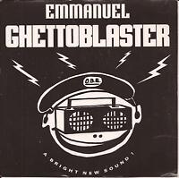 """Emmanuel Ghettoblaster (PS) 7"""" Vinyl Single"""