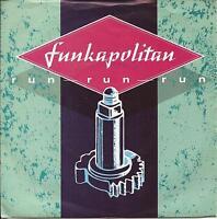 """Funkapolitan Run Run Run (PS) 7"""" Single"""