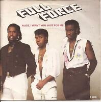 """Full Force Alice I Want You Just For Me (PS) Vinyl 7"""" Single"""