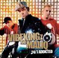 Vibekingz And Maliq - 24/7 Addicted (2006)