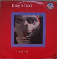 "KEEP IT DARK ~ Dreamer ~ 12"" Single PS"