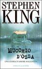 "STEPHEN KING "" MUCCHIO D'OSSA "" EDIZIONE SPERLING E KUPFER - 1999"