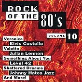 Rock Of The 80's, Vol. 10, Various Artists, New