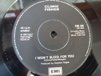 "CLIMIE FISHER  7"" vinyl record  I WON'T BLEED FOR YOU 1988 on emi"