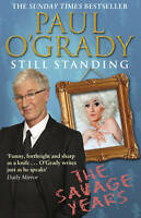 Still Standing: The Savage Years, O'Grady, Paul, Used; Good Book