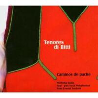 Tenores Di Bitti - Caminos De Pache NEW CD