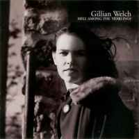 Welch Gillian - Hell Among The Yearlings NEW CD