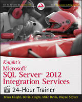 Knight's Microsoft SQL Server 2012 Integration Services 24-Hour Trainer by...