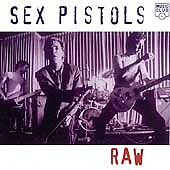 Sex Pistols - Raw (Live Recording, 1997)