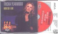 TRISHA YEARWOOD How Do I Live EURO CD single + Info