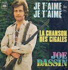45 TOURS--JOE DASSIN--JE T'AIME JE T'AIME--1973