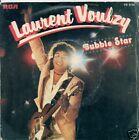45 TOURS--LAURENT VOULZY--BUBBLE STAR--1978