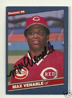 MAX VENABLE 1986 DONRUSS SIGNED # 650 REDS