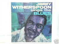 """Jimmy Witherspoon Sings The Blues - 12"""" Lp 1964"""