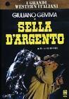 Sella d'argento (I Grandi Western Italiani)