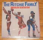 """RITCHIE FAMILY - AMERICAN GENERATION """"SEALED"""" VINYL LP"""