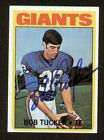 Bob Tucker signed autograph auto 1972 Topps Football Trading Card