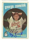 GEORGE ZUVERINK 1959 TOPPS SIGNED # 219 ORIOLES