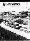 HEADLIGHTS : ELECTRIC RAILWAYS MAGAZINE x 3 1985 ISSUES
