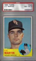 1963 Topps  Baseball Card #499 J.C. Martin PSA NM-MT 8  Chicago White Sox