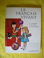 LAPIERRE & DURAND Le français vivant lecture CE2 1966 Larousse
