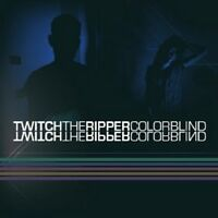 TWITCH THE RIPPER Colorblind CD 2012