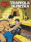 BONELLI - Mister No N° 237 - Trappola di Pietra - Febbraio 1995 - USATO Buono