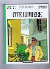Ted BENOIT. Cité Lumière. Casterman 1986. Ray Banana.