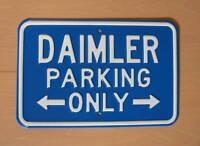"""DAIMLER STEEL PARKING SIGN """"DAIMLER PARKING ONLY"""" SIGN12/1"""