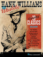 HANK WILLIAMS FOR UKULELE - UKULELE SONGBOOK