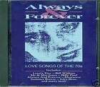 ALWAYS&FOREVER LOVE SONGS OF THE 70'S UK IMPORT CD D516