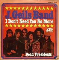 """J. GEILS BAND - I DON'T NEED YOU NO MORE 7"""" LP (S1106)"""