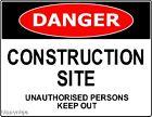 DANGER WARNING SAFETY SIGNS CONSTRUCTION SIGN SAFE OHS