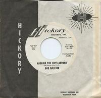 Rare Country 45 - Bob Gallion - Hauling The Boys Around - Promo - Mint Minus
