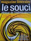 MAGAZINE LITTERAIRE 1996 No 345 LE SOUCI ETHIQUE DE L'INDIVIDUALISME