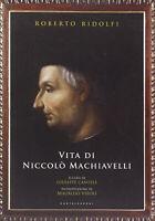 Vita di Niccolò Machiavelli - Ridolfi Roberto