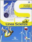 Linea scienze. Vol. A-B-C-D. Con espansione online. Per l... - Leopardi Luigi...