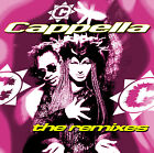 CD Cappella The Remixes incluse U Got 2 Let The Music