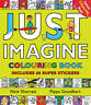 Just Imagine: Colouring Book with Stickers, Goodhart, Pippa, New