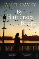 Davey, Janet By Battersea Bridge Very Good Book