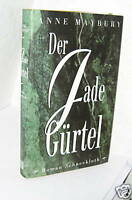 Anne Maybury - Der Jade Gürtel (geb., top)