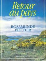 RETOUR AU PAYS  ROSAMUNDE PILCHER PRESSES DE LA CITE' 1997