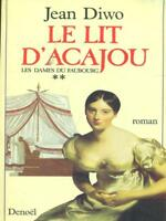 LE LIT D'ACAJOU 2  JEAN DIWO DENOEL 1986