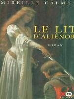 LE LIT D'ALIENOR  MIRELLE CALMEL XO EDITIONS 2002