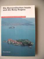 Borromäischen Inseln und die Burg Angera 2000 historisch-kunstgeschichtlicher